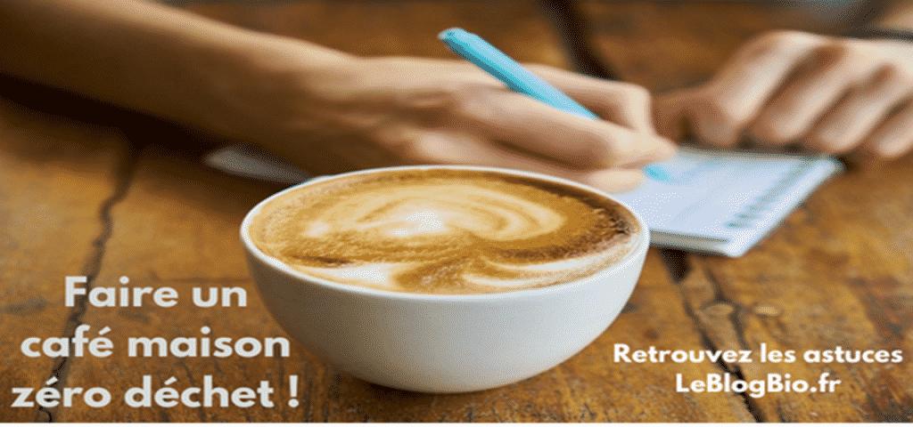 Comment faire un bon café zéro déchet à la maison