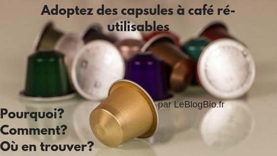 Les capsules à café ré-utilisables vous permettront de faire des économies et plus encore