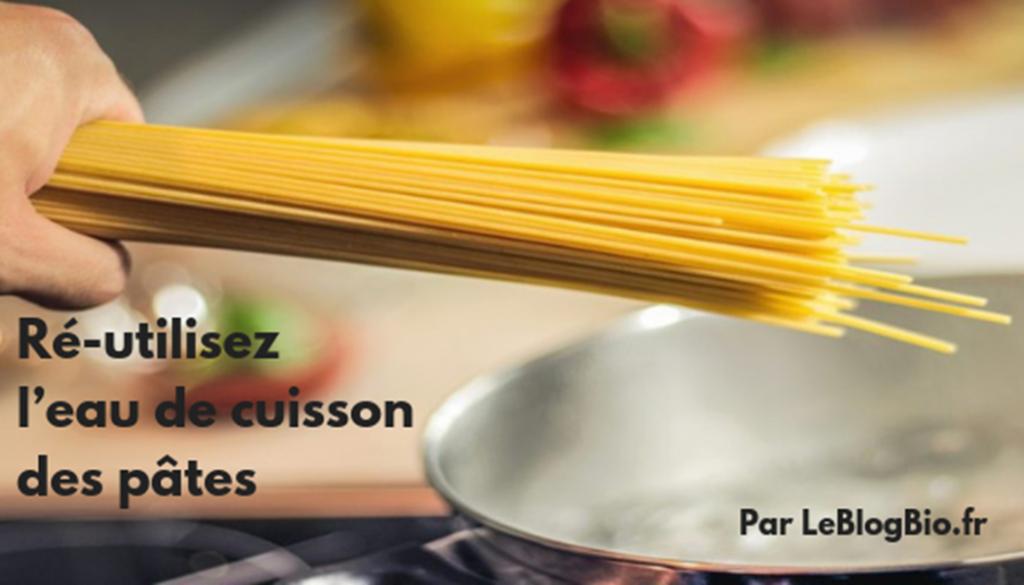 Ré-utilisez l'eau de cuisson des pâtes. LeBlogBio.fr #zerodechet #antigaspi