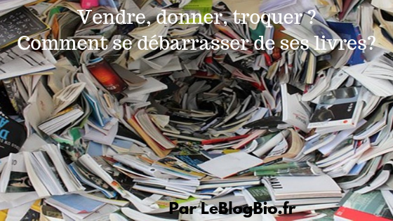 Vendre, donner, recycler ? Comment se débarrasser de ses livres?<br /> #bibliothèque #economie #zerodechet #antigaspi #désencombrement #mieuxconsommer #zerowaste #petitsgestes