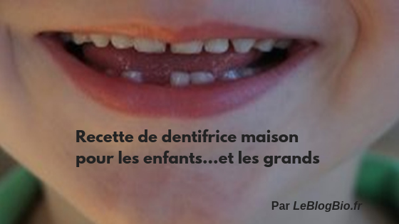 Recette de dentifrice maison pour enfant #DIY #faitmaison #slow #antigaspi #minimaliste #zerodechet
