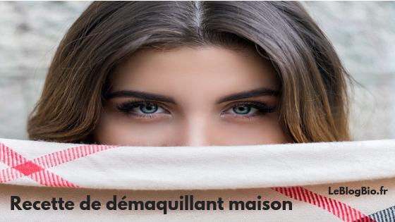 Recette de démaquillant maison, économique et zéro déchet. LeBlogBio.fr #beaute #bio #visage