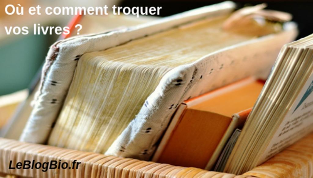 Où et comment troquer vos livres ?<br /> #zerodechet #antigaspi #argent #pouvoirdachat #désencombrement #bibliothèque #economie #mieuxconsommer #zerowaste #petitsgestes