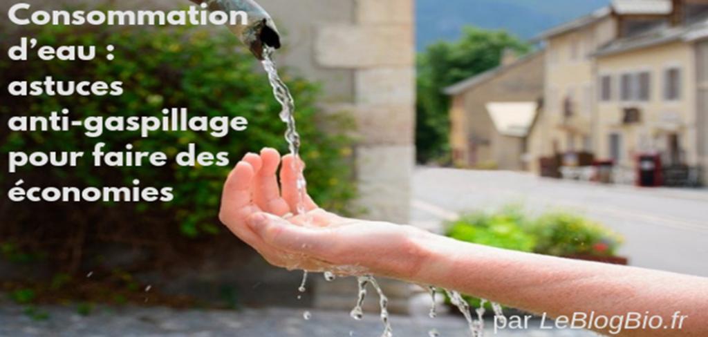 Consommation d'eau : astuces anti-gaspillage pour faire des économies