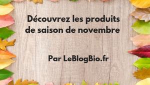 Les produits de saison de novembre 2018 Fruits, légumes, champignons, viandes, volailles, poissons #menu #atable economie , anti gaspillage #antigaspi