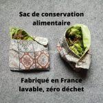 Sac de conservation aliment réutilisable, fabriqué en France et zéro déchet