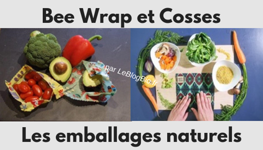 Les emballages naturels Bee Wrap et Cosses