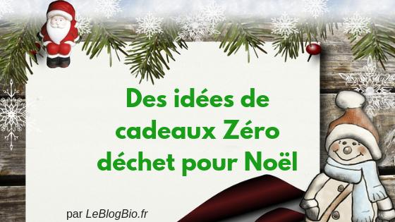 Des idées de cadeaux Zéro déchet pour Noël