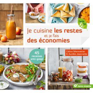 Je cuisine les restes et je fais des économies de Céline Mennetrier