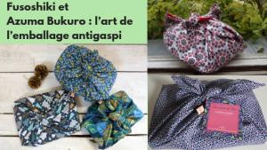 Le Furoshiki et le sac Azuma Bukuro l'art de l'emballage antigaspi