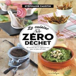La cuisine Zéro Déchet de Stéphanie Faustin