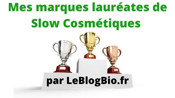 Chaque année, l'Association Slow Cosmétique présente ses dernières marques lauréates. Parmi elles, j'ai le plaisir de vous présenter ma sélection de marques, made in France, pour une beauté plus saines, bio et écologiques.