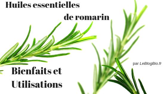 Comment utiliser les différentes huiles essentielles de romarin ?