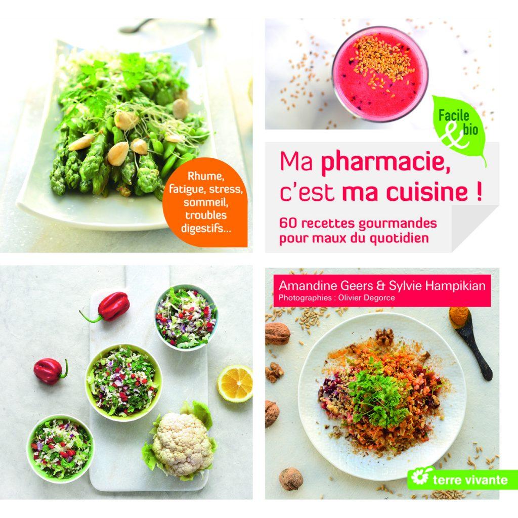 Livre - ma pharmacie c'est ma cuisine - edition Terre Vivante