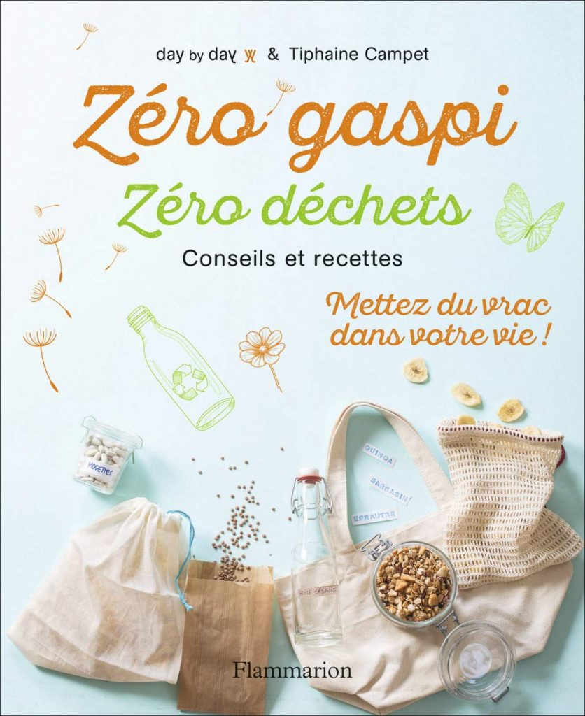 Livre - Zéro Gaspi, Zéro Déchets, conseils et recettes -