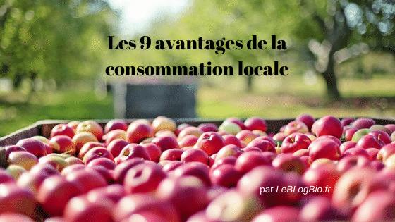 Voici les avantages à privilégier la consommation locale. Voici les bonnes raisons de devenir locavore (dont les aspects économiques et écologiques) qu'il s'agisse de fruits et légumes, de boulangerie artisanale et autres produits de bouche.