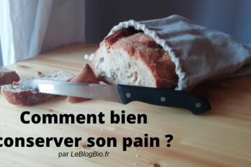 Comment bien conserver son pain ? Astuces zéro déchet en antigaspi