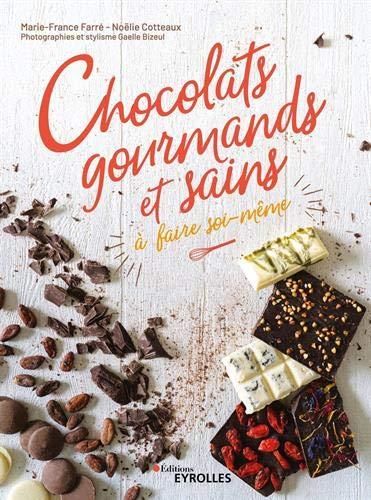 Livre Chocolats Gourmands et sains à faire soi-même (recettes DIY)