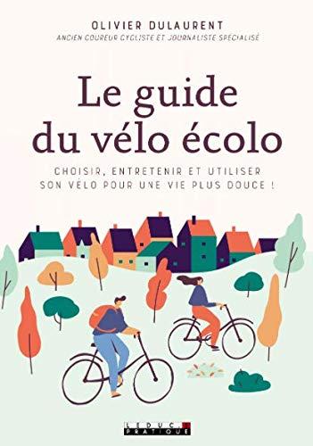Le guide du vélo fait parti de mes livres écolos et pratiques de 2020 à ne pas manquer