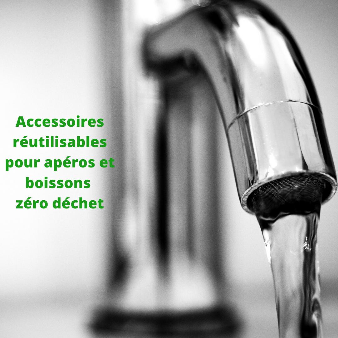 Accessoires réutilisables pour apéros et boissons zéro déchet