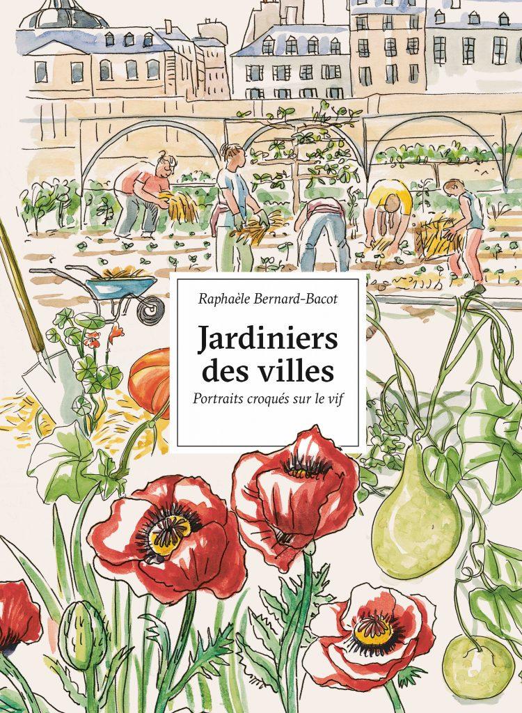 Livre - Jardiniers des villes  Scènes quotidiennes croquées sur le vif