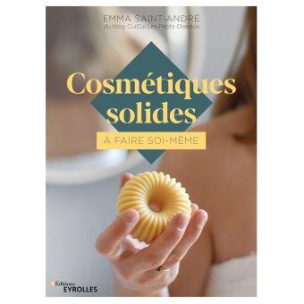 livre - Cosmétiques solides à faire soi-même - edition Eyrolles