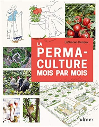 livre - La permaculture mois par mois