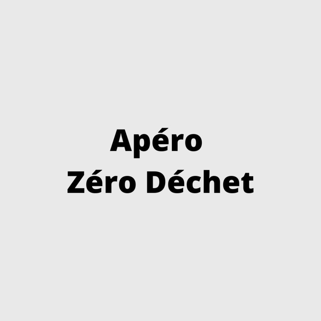 Apero Zero Déchet