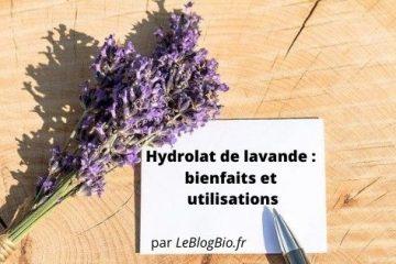 Eau florale de lavande bienfaits et utilisations