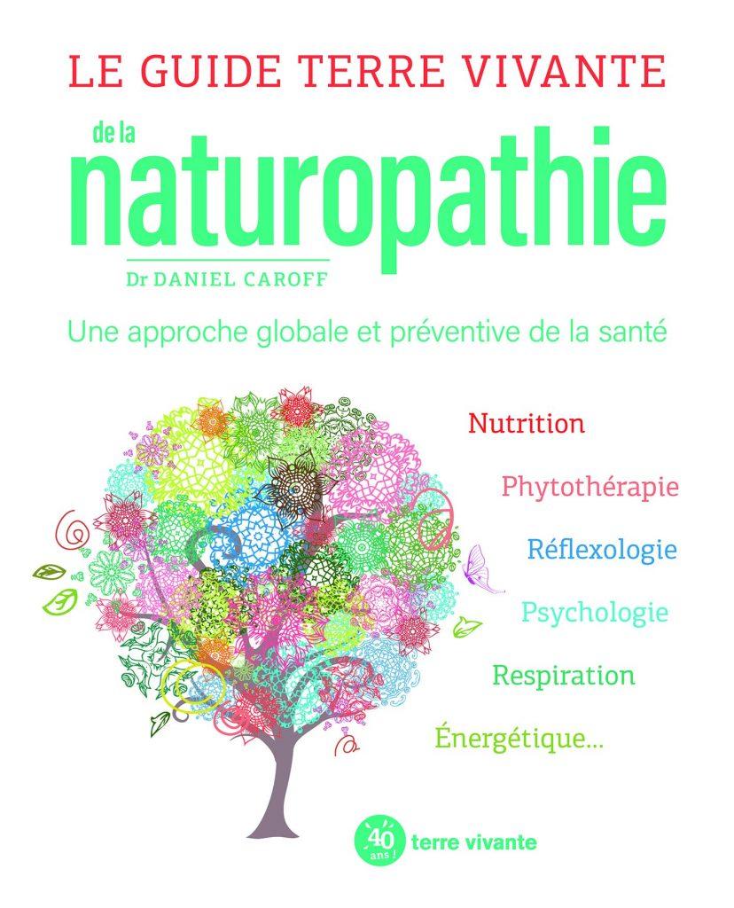 livre - Le Guide Terre vivante de la naturopathie - terre vivante
