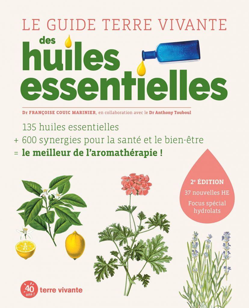livre - Le Guide Terre vivante des huiles essentielles