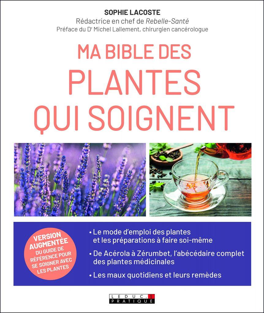 livre - Ma bible des plantes qui soignent - edition LeDuc