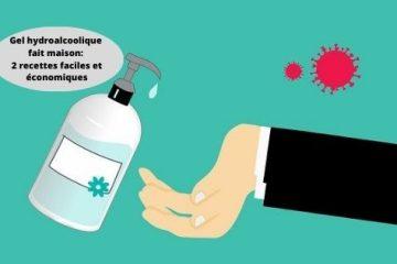 Gel hydroalcoolique fait maison (DIY) 2 recettes faciles et économiques