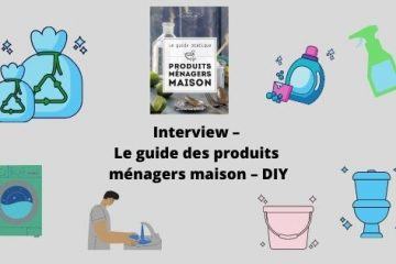 Interview - Le guide des produits ménagers maison - DIY