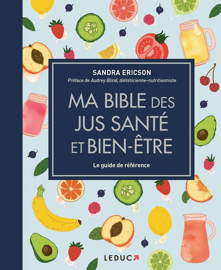 Ma bible des jus-santé et bien-être