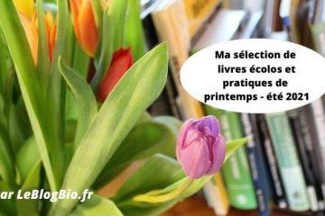 Ma sélection de livres écolos du printemps - été 2021